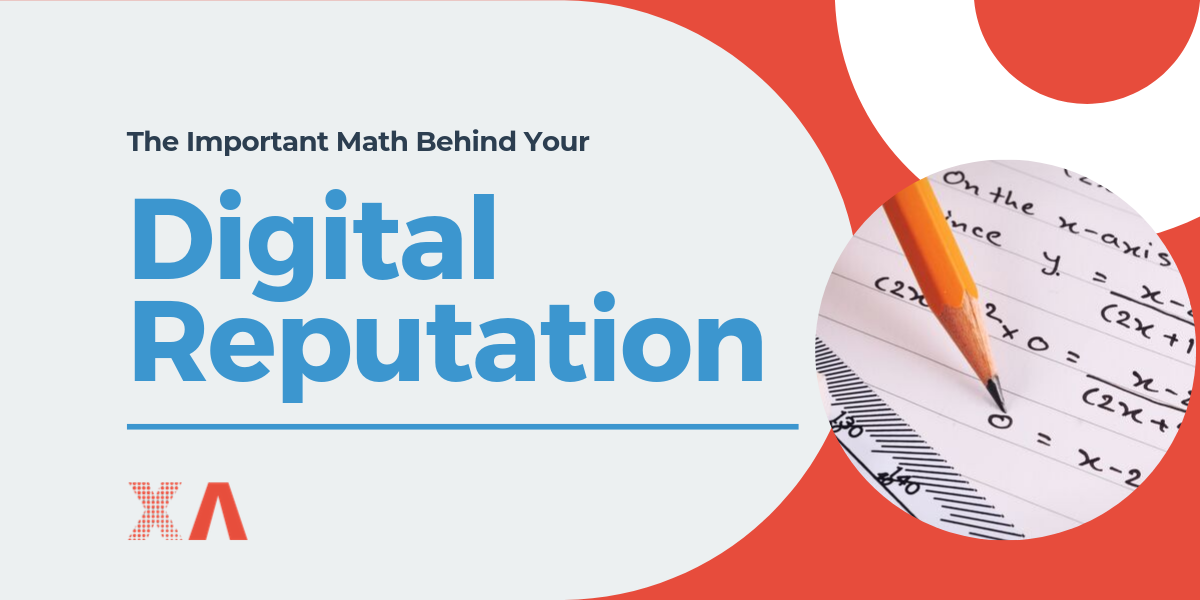 The Important Math Behind Your Digital Reputation - Featured